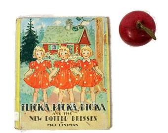 Vintage Flicka, Ricka, Dicka - New Dotted Dresses - 1939 - Maj Lindman - Swedish - Picture Book - Library Copy - Child's Library - E M Hale