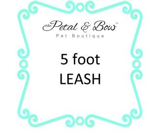 5 Foot Dog Leash, Dog Lead, Collar and Leash Set: Custom Leash