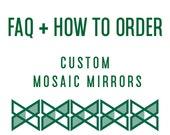 Custom Mosaic Mirror FAQ For Ordering from Green Street Mosaics