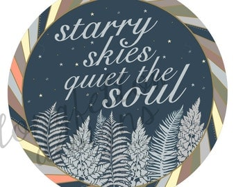 Starry Skies Quiet The Soul - Different Sizes