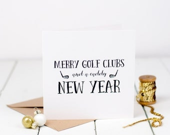 Golf Card - Merry Golf Clubs And A Caddy New Year Card - Christmas Card - Golf Gift