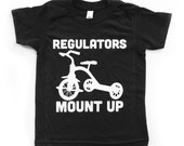 Baby Gift. Regulators Mount Up Baby Toddler Kids Tee 90s Rap tee. Baby Boy Clothes. Toddler gift. Boys tees.
