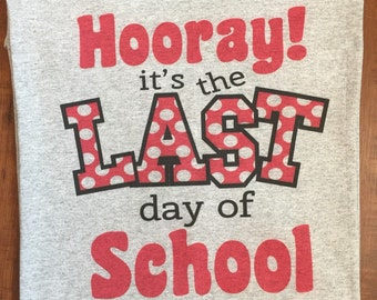 Hooray Last Day Of School
