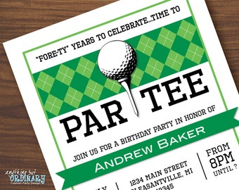 Golf Birthday Invitations, Printable Golf Birthday ParTEE Invite, Golf Theme Fore-ty Years Party Invite, DIY digital file