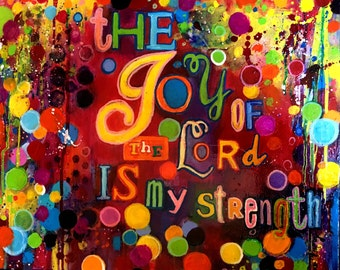 The Joy of the Lord  16 x 20 Mixed media on canvas original artwork by Terri Chaney