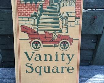 Vanity Square by Edgar Saltus Hardcover Book First Edition? c. 1906 J.B. Lippincott