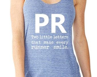 PR Two Little Letters that Make Every Runner Smile Running Tank Half Marathon Shirt Marathon Shirt Funny Running Shirts.
