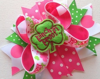 """Girls Toddlers Infants St. Patrick's Day """"Pinch Proof"""" Large Boutique Bow w/Green Clover Embroidered Feltie w/Assorted Spikes"""