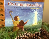 Christmas picture book for children- On Christmas Day by Margaret Wise Brown and illustrated by Phyllis Harris