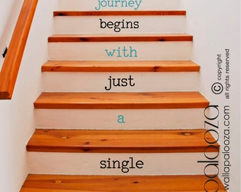 Stair decals - Every Journey begins with just a single step decal - staircase decals - stair decals - stair stickers