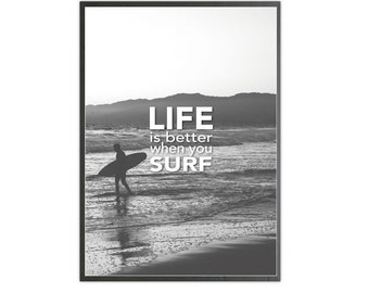 life is better when you surf art print