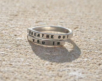 Handmade Lyric Ring, 'Breathe out so I can breathe you in' Sterling Silver, 925, handmade. -Adjustable