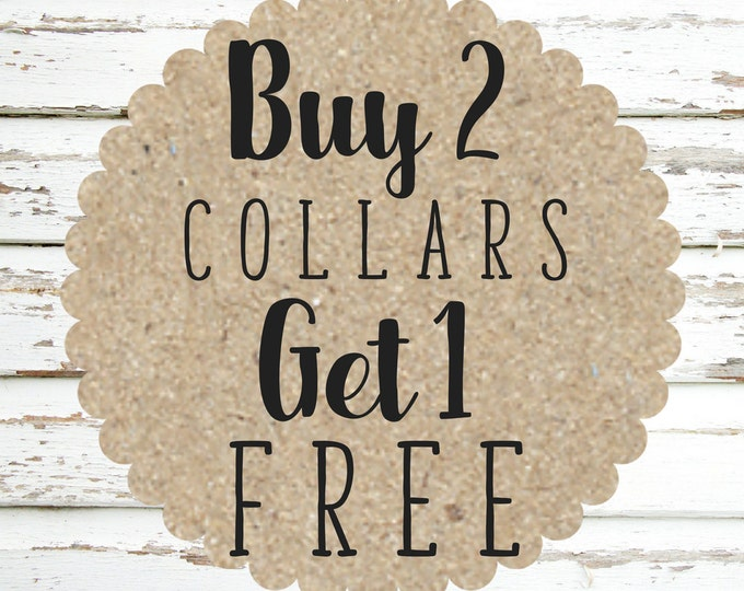 Featured listing image: Buy 2, Get 1 Collar Special