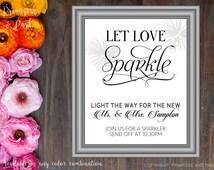 Sparkler Send Off Sign Printable // Let Love Sparkle // Wedding Exit