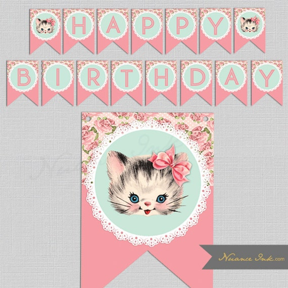 Vintage Kitten Birthday Banner, printable, instant download, pennants, shabby chic, happy birthday