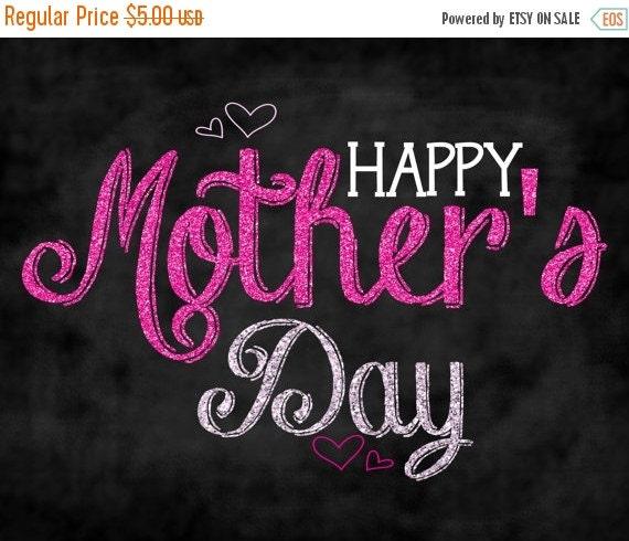 summer sale 20 off happy mother 39 s day chalkboard by amddesigns1. Black Bedroom Furniture Sets. Home Design Ideas