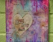 "Original canvas - ""Follow Your Heart"""