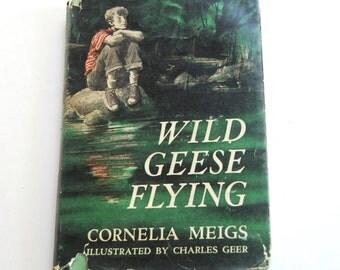 Vintage Children's Book, Wild Geese Flying