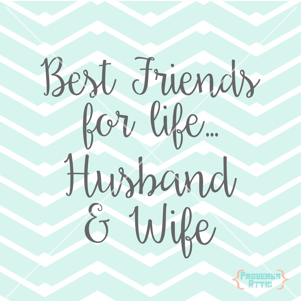 Best Friends For Life Husband & Wife Quote Wedding Love Vinyl