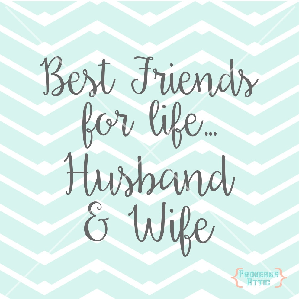 Best Husband And Wife: Best Friends For Life Husband & Wife Quote Wedding Love Vinyl
