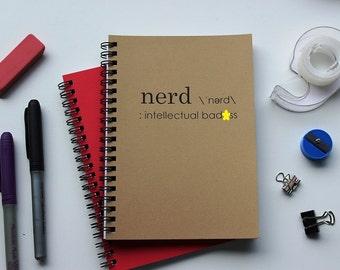 Nerd definition- Intellectual Badass -  5 x 7 journal