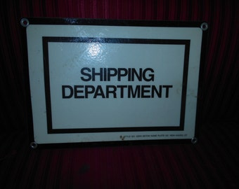 Vintage Shipping Department Sign