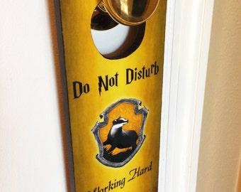 Hufflepuff Door Hanger Do Not Disturb Working Hard for a Better Tomorrow
