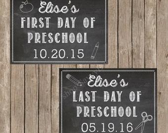 Custom First Day of Preschool Chalkboard Printable - Last Day of Preschool Chalkboard Printable - DIY Printable