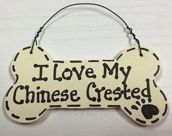 292083 I Love my Chinese Crested or We Love Our Chinese Crested Wood Bone