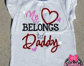 My heart belongs to Daddy glitter Valentine's Day shirt