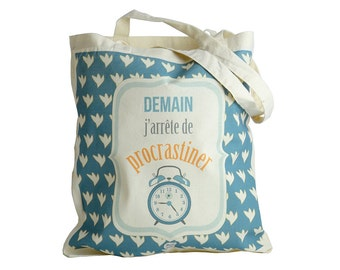 "TOTE BAG: ""tomorrow I stop procrastinating"" - DC"