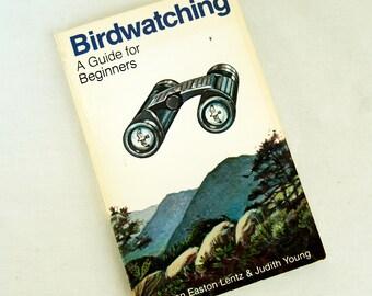 1985 Birdwatching Book Guide for Beginners Birdwatchers Manual Joan Easton Lentz Softcover Bird Lovers Gift