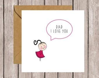 Dad I Love You Card (Girl)