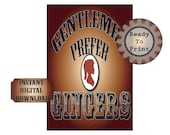 Gentlemen Prefer Gingers Sign Printable Victorian Steampunk 6X9 JPEG File Redhead Cameo Wild West Style Font and Image Copper Black White