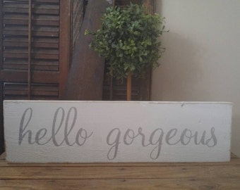 Hello Gorgeous Sign, Hello Gorgeous, Makeup, Girls Room Decor, Bedroom Vanity Decor,Powder Room,Salon Decor,Bathroom Decor,Girls Room Decor