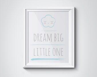 Printable Wall art Dream Big Little One - Printable Nursery wall art 8x10 inch - Sleepy Cloud
