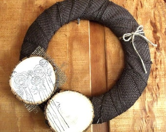 Burlap Wreath with Stamped Wood Slices; Chocolate Brown Wreath with Stamped Flowers