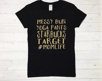 Mom Life Shirt - Momlife Shirt - Hashtag Mom Life - Mom Life T-shirt - Momlife Glitter - Target - Starbucks - Mom Shirt - Women's Fashion