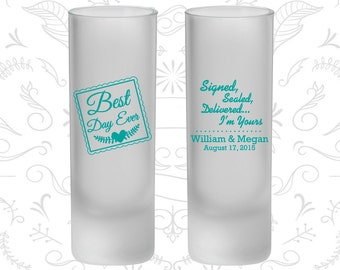 Best Day Ever Wedding, Signed, Sealed, Delivered, I am Yours, Frosted Shooter Glasses, Romantic Wedding (591)