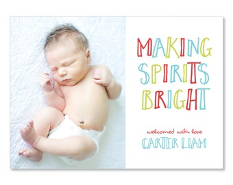 Photo Holiday Card Birth Announcement Making Spirits Bright | Baby's First Christmas Baby Announcement | 5x7 Holiday Newborn Announcement