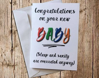 Funny new baby card: Sleep and sanity are overrated anyway