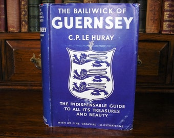 The KING'S CHANNEL ISLANDS - The Bailiwick Of Guernsey