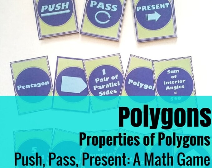 Push, Pass, Present: Polygons - A Math Game about Polygons