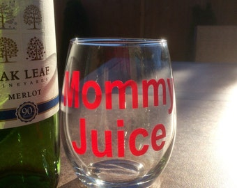 100% Made in the USA - Mommy Juice Stemless Wine Glass - Made in American - Pink Mommy Juice