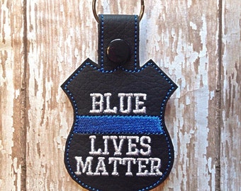 BLUE Lives Matter - POLICE - Cop - Law Enforcement - In The Hoop - Snap/Rivet Key Fob - DIGITAL Embroidery Design