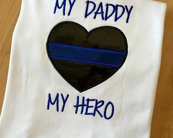 My Daddy My Hero - Police - Thin Blue Line Heart - 3 Sizes -   DIGITAL Embroidery DESIGN