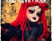 What Have I Done-One of a Kind Goth Horror Art Doll, Samhain, Halloween