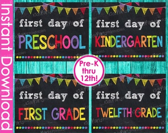 First Day of School Signs INSTANT DOWNLOAD, First Day of School Chalkboard Signs Grades Preschool thru Twelfth Printable Signs Full Set 8x10