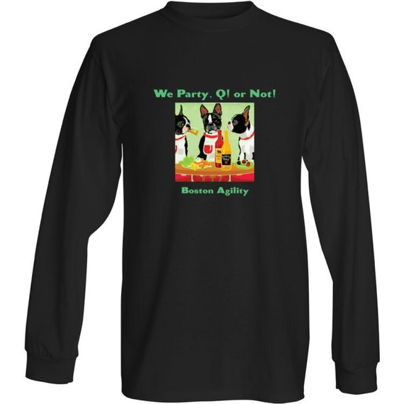 Long sleeve boston terrier agility shirt for Boston rescue 2 t shirt