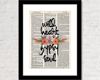 Wild Heart Gypsy Soul Flowers and feathers - Boho Wall Art -  Dictionary Page Art